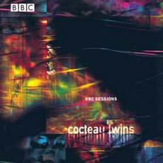 BBC Sessions mp3 Live by Cocteau Twins