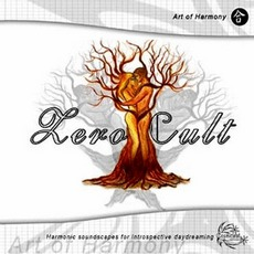 Art Of Harmony mp3 Album by Zero Cult