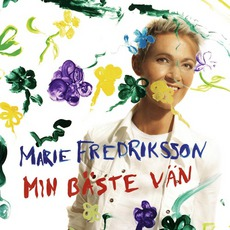 Min Bäste Vän mp3 Album by Marie Fredriksson