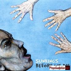 Before We Die by Sunkings