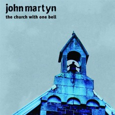 The Church With One Bell mp3 Album by John Martyn