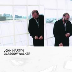 Glasgow Walker mp3 Album by John Martyn