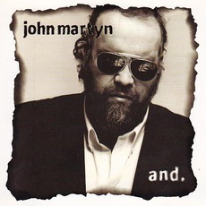 And. mp3 Album by John Martyn