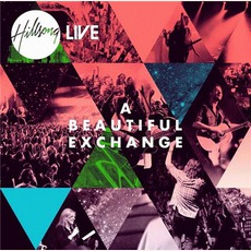 A Beautiful Exchange mp3 Album by Hillsong