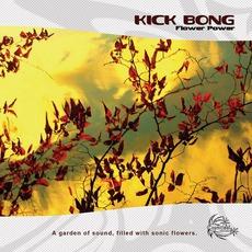 Flower Power mp3 Album by Kick Bong