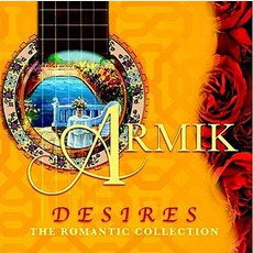 Desires (Romantic Collection) by Armik