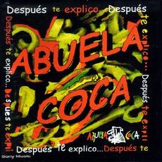 Después Te Explico by Abuela Coca