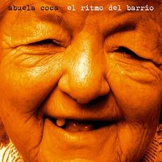 El Ritmo Del Barrio by Abuela Coca