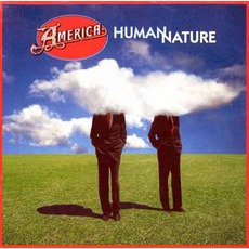 Human Nature mp3 Album by America