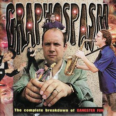 Graphospasm: The Complete Breakdown Of Gangster Fun