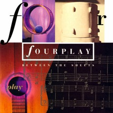 Between The Sheets mp3 Album by Fourplay