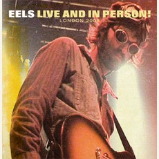 Live And In Person! London 2006 by Eels