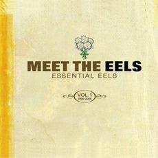 Meet The Eels: Essential Eels, Volume 1: 1996-2006 by Eels