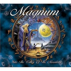 Into The Valley Of The Moonking mp3 Album by Magnum