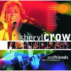 Sheryl Crow & Friends Live From Central Park mp3 Live by Sheryl Crow