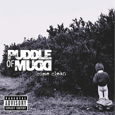 Come Clean mp3 Album by Puddle Of Mudd