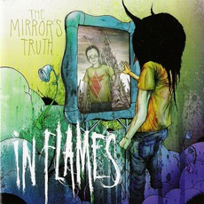 The Mirror'S Truth mp3 Album by In Flames