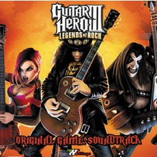 Guitar Hero III: Legends Of Rock (Original Game Soundtrack) by Various Artists