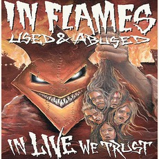 Used & Abused... In Live We Trust mp3 Live by In Flames