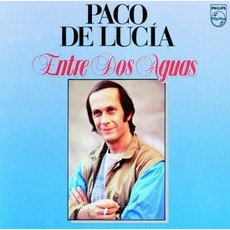 Entre Dos Aguas mp3 Artist Compilation by Paco De Lucía
