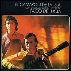 Al Verte Las Flores Lloran mp3 Album by Camarón De La Isla Y Paco De Lucía