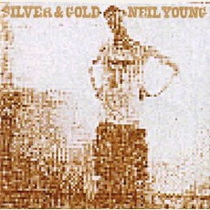 Silver & Gold mp3 Album by Neil Young
