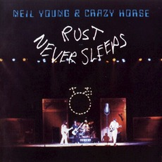 Rust Never Sleeps mp3 Album by Neil Young & Crazy Horse