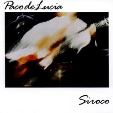 Siroco mp3 Album by Paco De Lucía