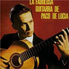 La Fabulosa Guitarra De Paco De Lucía mp3 Album by Paco De Lucía