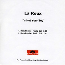 I'M Not Your Toy (Data Remix) (Promo CDS)