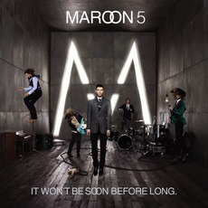 It Won't Be Soon Before Long mp3 Album by Maroon 5