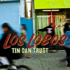 Tin Can Trust mp3 Album by Los Lobos