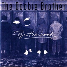 Brotherhood mp3 Album by The Doobie Brothers
