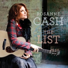 The List mp3 Album by Rosanne Cash