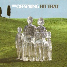 Hit That mp3 Single by The Offspring
