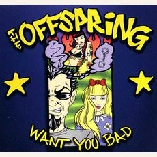Want You Bad mp3 Single by The Offspring