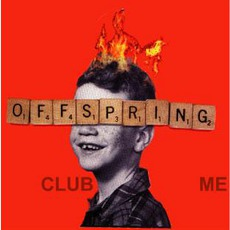 Club Me mp3 Single by The Offspring