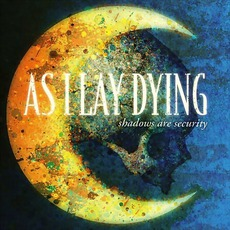 Shadows Are Security mp3 Album by As I Lay Dying