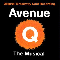 Avenue Q: The Musical (Original Broadway Cast)