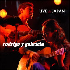 Live In Japan mp3 Live by Rodrigo Y Gabriela