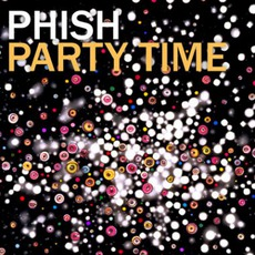Party Time mp3 Album by Phish