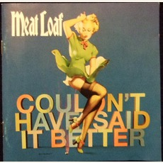 Couldn't Have Said It Better mp3 Album by Meat Loaf