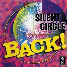 Back! mp3 Album by Silent Circle