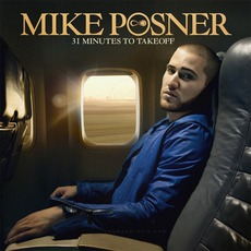 31 Minutes To Takeoff mp3 Album by Mike Posner