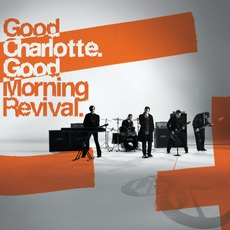 Good Morning Revival mp3 Album by Good Charlotte