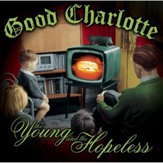 The Young And The Hopeless mp3 Album by Good Charlotte