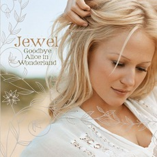 Goodbye Alice In Wonderland mp3 Album by Jewel