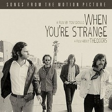 When You're Strange: Songs From The Motion Picture mp3 Soundtrack by Various Artists
