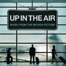 Up In The Air mp3 Soundtrack by Various Artists