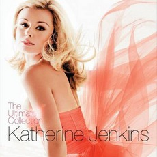 The Ultimate Collection mp3 Artist Compilation by Katherine Jenkins